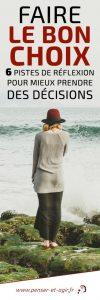 Faire le bon choix : 6 pistes de réflexion pour mieux prendre des décisions