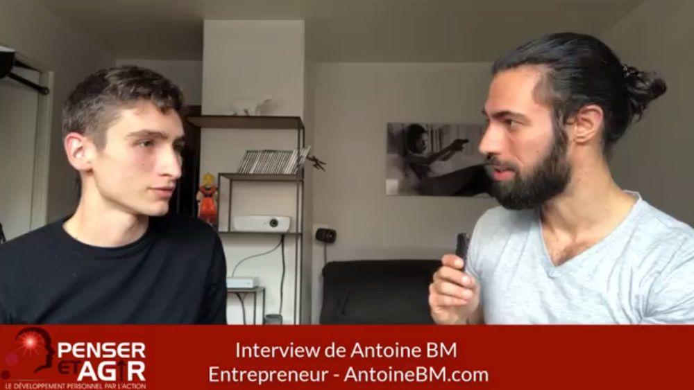 Antoine BM : Comment être totalement LIBRE à 24 ans ? (Interview)