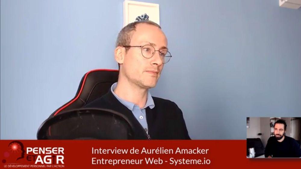 Aurélien Amacker : De 0 à 1 million d'euros et plus ! (Interview)