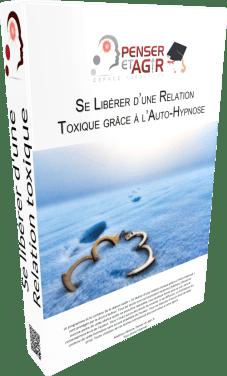 Se libérer d'une relation toxique grâce à l'auto-hypnose