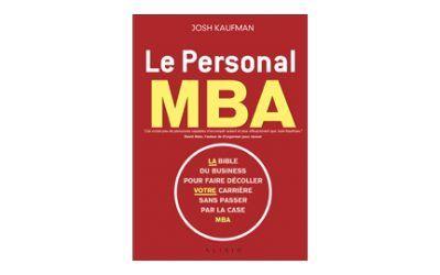 Le Personal MBA : le livre pour devenir un entrepreneur à succès