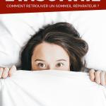 Lutter contre l'insomnie : comment retrouver un sommeil réparateur ?