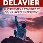 Frédéric Delavier : sa vision de la Réussite et de la Liberté (Interview)