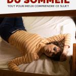 Trouble du sommeil : tout pour mieux comprendre ce sujet