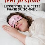 Sommeil lent profond: l'essentiel sur cette phase du sommeil