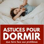 Astuces pour dormir : que faire faceaux problèmes de sommeil ?