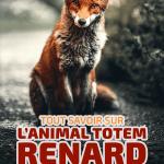 Animal totem renard, symbole de l'agilité et de la force mentales