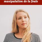 Preuve sociale : la technique pour manipulation de la foule