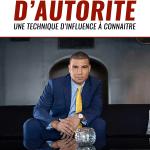 Principe d'autorité: une technique d'influence à connaitre