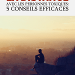 Prendre de la distanceavec les personnes toxiques : 5 conseils efficaces
