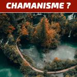 les 7 principes du chamanisme