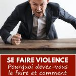 se faire violence