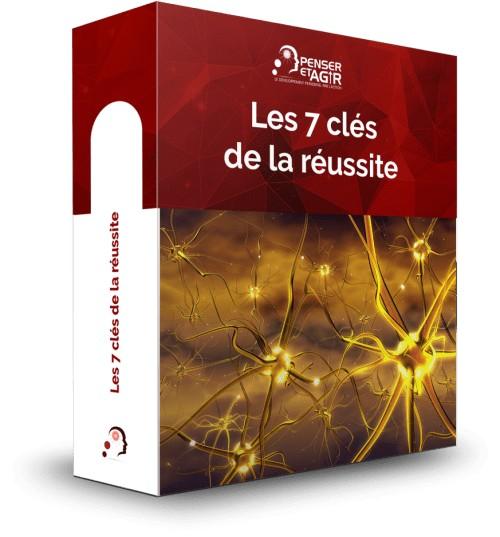 Les 7 clés de la réussite - Formation en ligne de Penser-et-Agir.fr