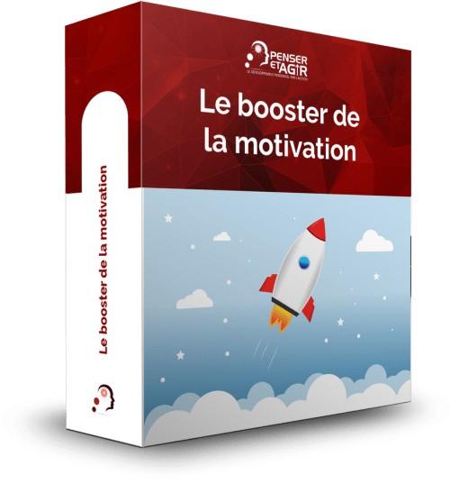 Le booster de la motivation - Formation en ligne de Penser-et-Agir.fr