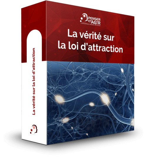 La vérité sur la loi d'attraction - Formation en ligne de Penser-et-Agir.fr