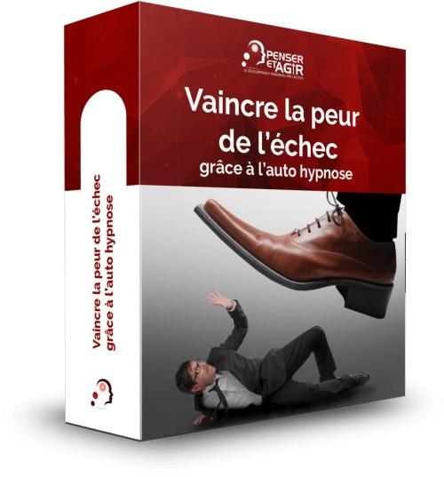 Vaincre la peur de l'échec grâce à l'autohypnose - Formation en ligne de Penser-et-Agir.fr