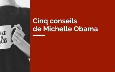 Cinq conseils de Michelle Obama pour devenir un leader