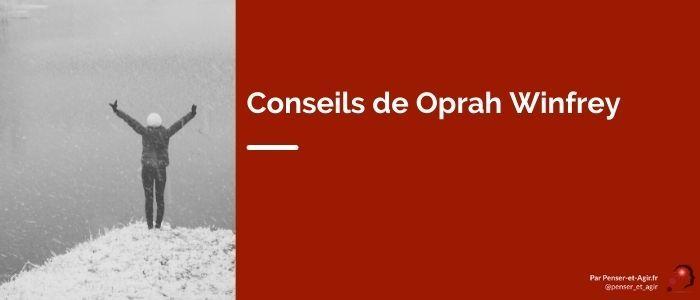 Conseils de Oprah Winfrey