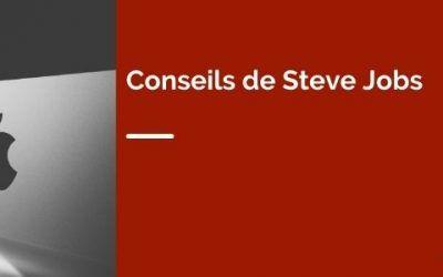 Conseils de Steve Jobs : ses 5 meilleures leçons de vie pour réussir