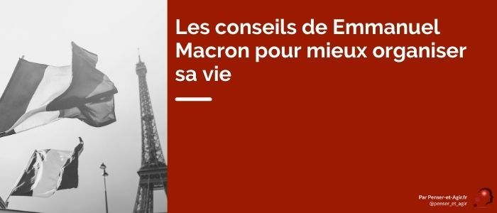 Les conseils de Emmanuel Macron