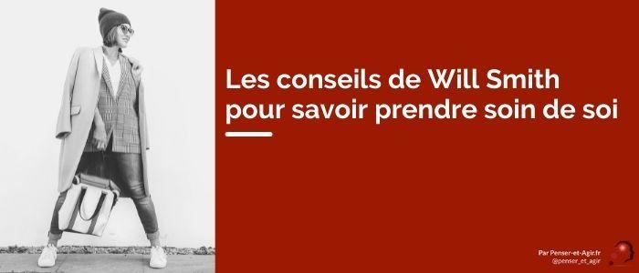 Les conseils de Will Smith