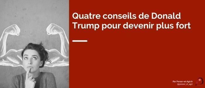 Quatre conseils de Donald Trump